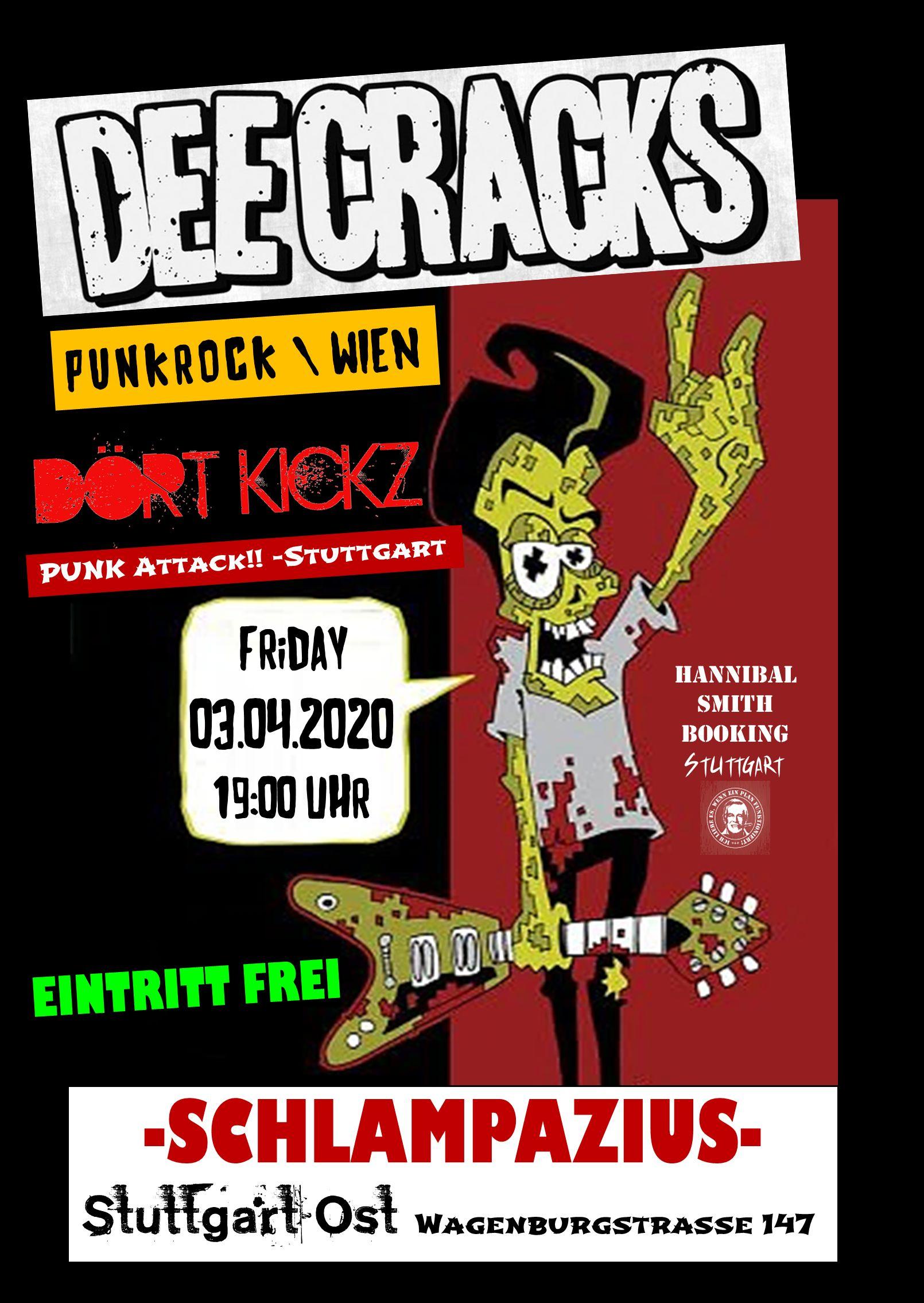DEE CRACKS (Punkrock Wien) + DÖRT KICKZ (Punk) + Shit out of Luck (0711)