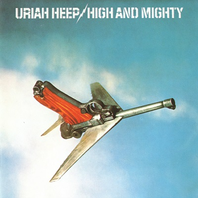 Uriah Heep – High And Mighty