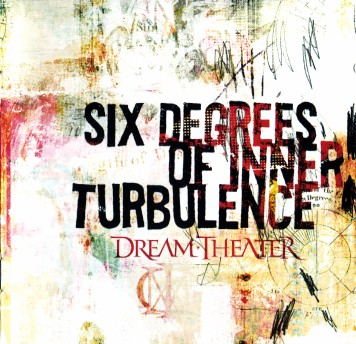 Dream Theater – Six Degrees Of Inner Turbulence
