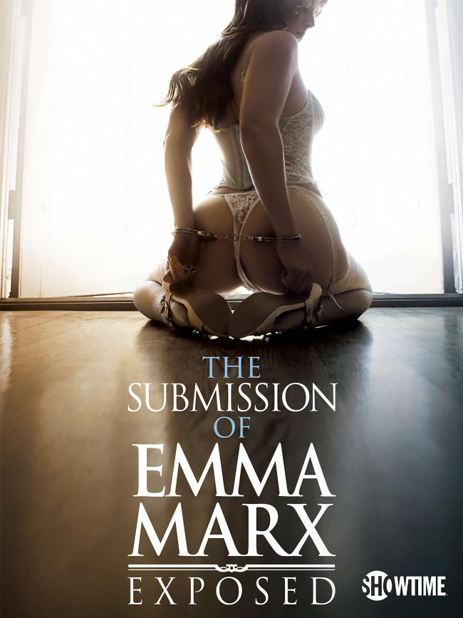 The Submission Of Emma Marx: Exposed [FullHD 1080p] [2020/4.49 GB]