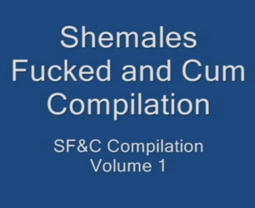 ShemaleS - Shemales Fucked and Cum Compilation Volume 1 (HD)