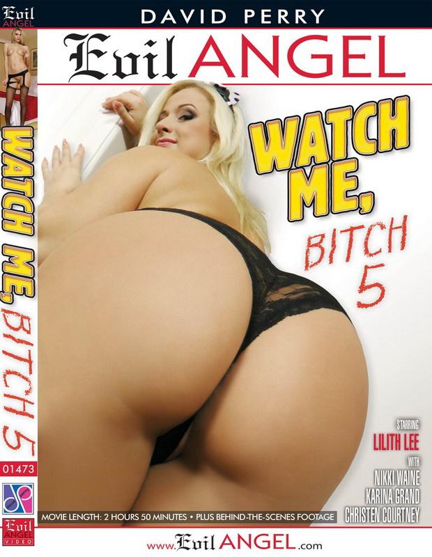Watch Me, Bitch 5 (2020) 720p WebRip