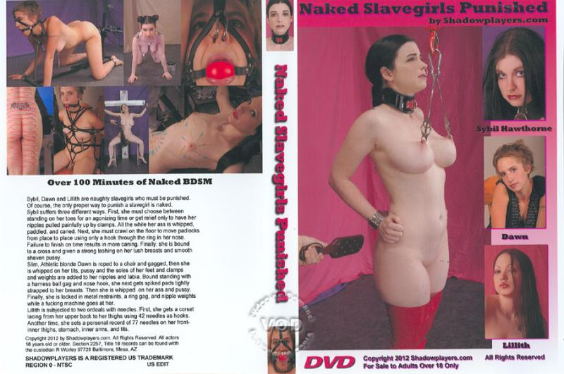 ShadowPlayers: Dawn, Lillith, Sybil Hawthorne Naked Slavegirls Punished [SD 480p]