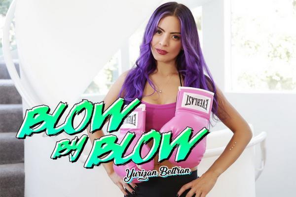 Blow By Blow - Yurizan Beltran [BaDoinkVR] (UltraHD 2K 1920p)