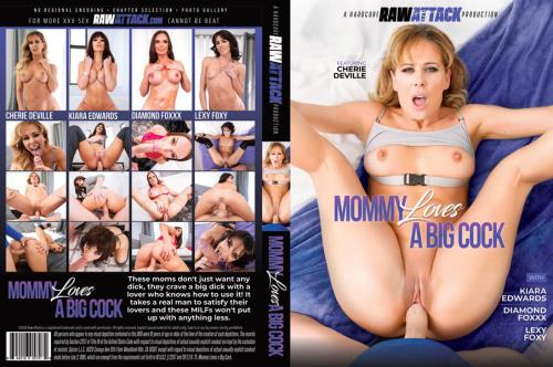 Mommy Loves A Big Cock (2020) RawAttack