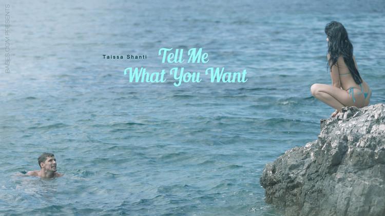 [Babes] Taissia Shanti - Tell Me What You Want (HD/2020/595 MB)
